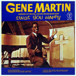 Gene Martin Sings You Happy