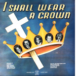 I Shall Wear a Crown Album