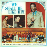 We Shall Be Like Him Album