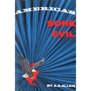America's Sore Evil