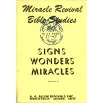 Signs, Wonders, Miracles