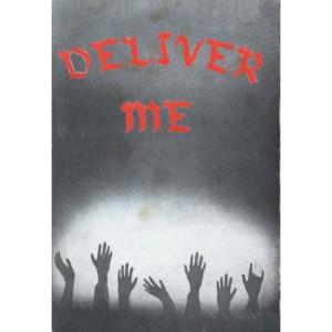 Deliver Me by A. A. Allen