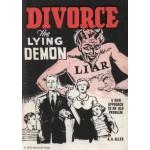Divorce, the Lying Demon