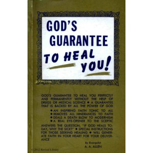 God's Guarantee to Heal You book by A. A. Allen