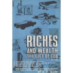 Rich and Wealth...The Gift of God