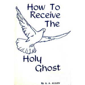 How to Receive the Holy Ghost