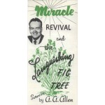 Miracle Revival and the Languishing Fig Tree