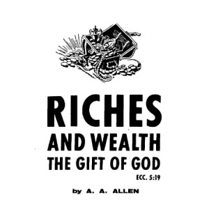 Riches and Wealth the Gift of God