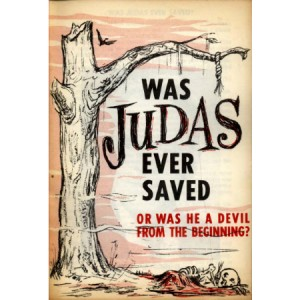 Was Judas Ever Saved?