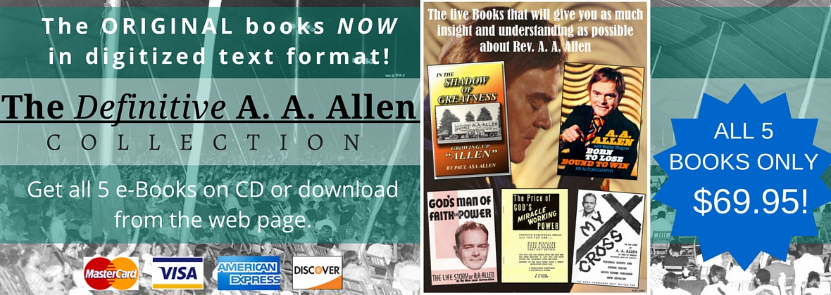 Receive all 5 A. A. Allen biographical books for 69.95